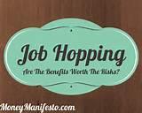 Photos of Job Hopping Benefits